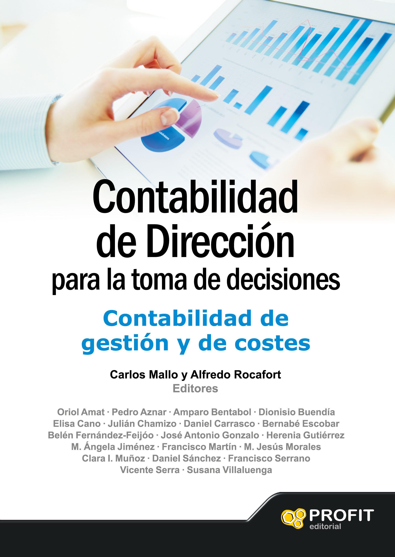 CONTABILIDAD DE DIRECCION PARA LA TOMA DE DECISIONES: CONTABILIDAD ...