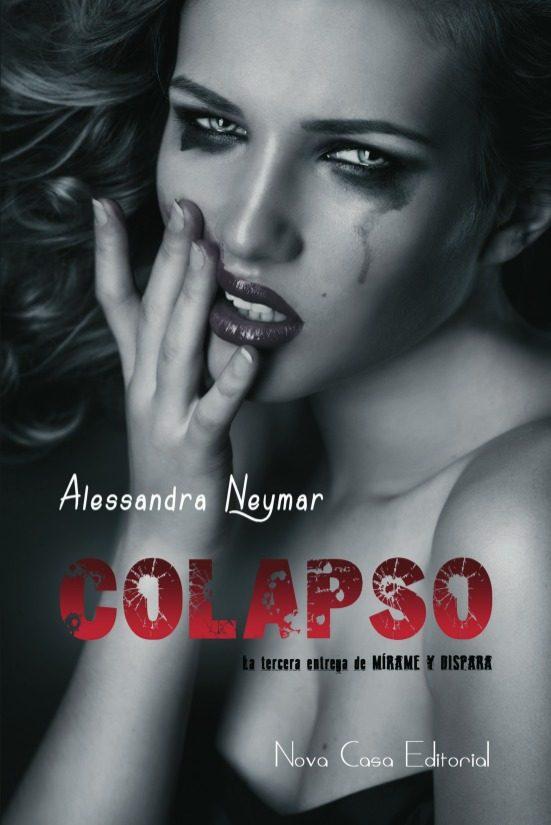 Resultado de imagen de Colapso - Alessandra Neymar