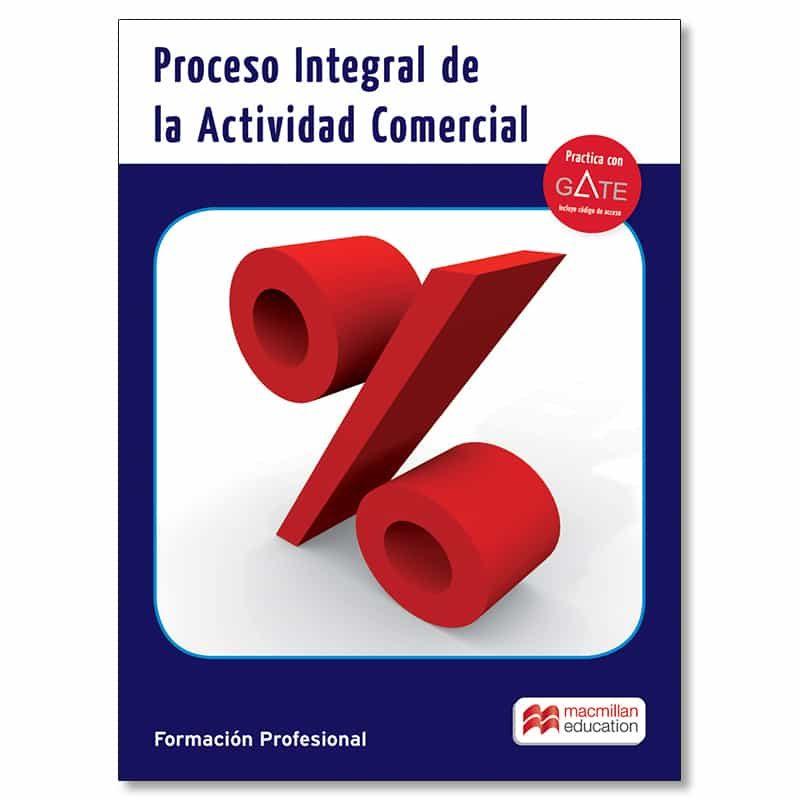 Proceso Integral Actividad Comercial Pack 2016 Grado Superior por Vv.aa.