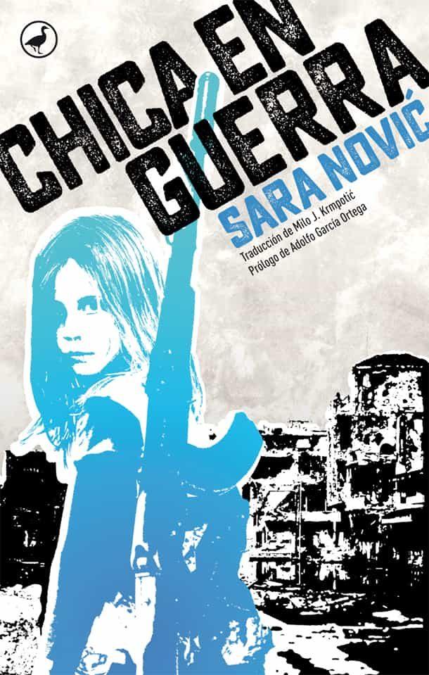 Chica En Guerra por Sara Novic