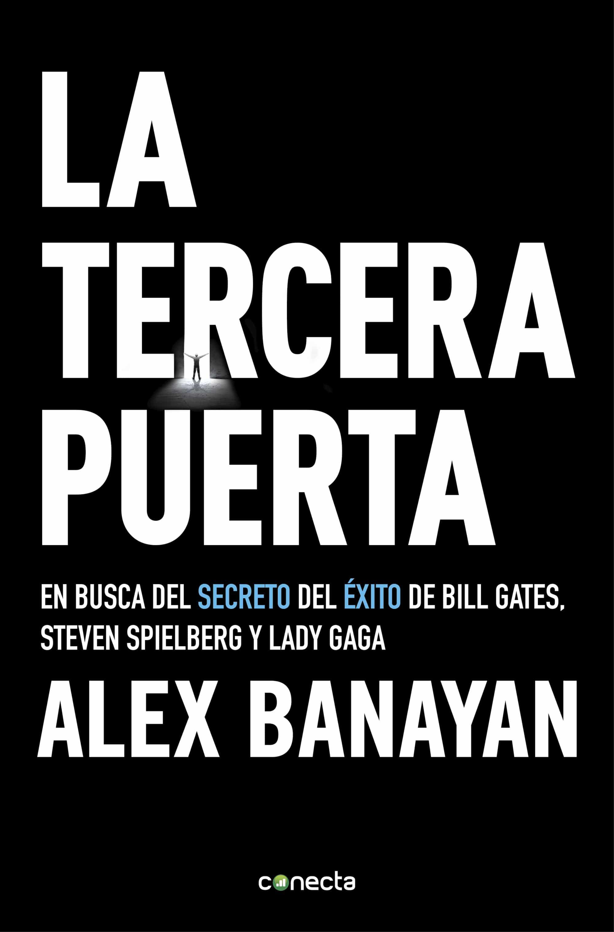 La Tercera Puerta   por Alex Banayan