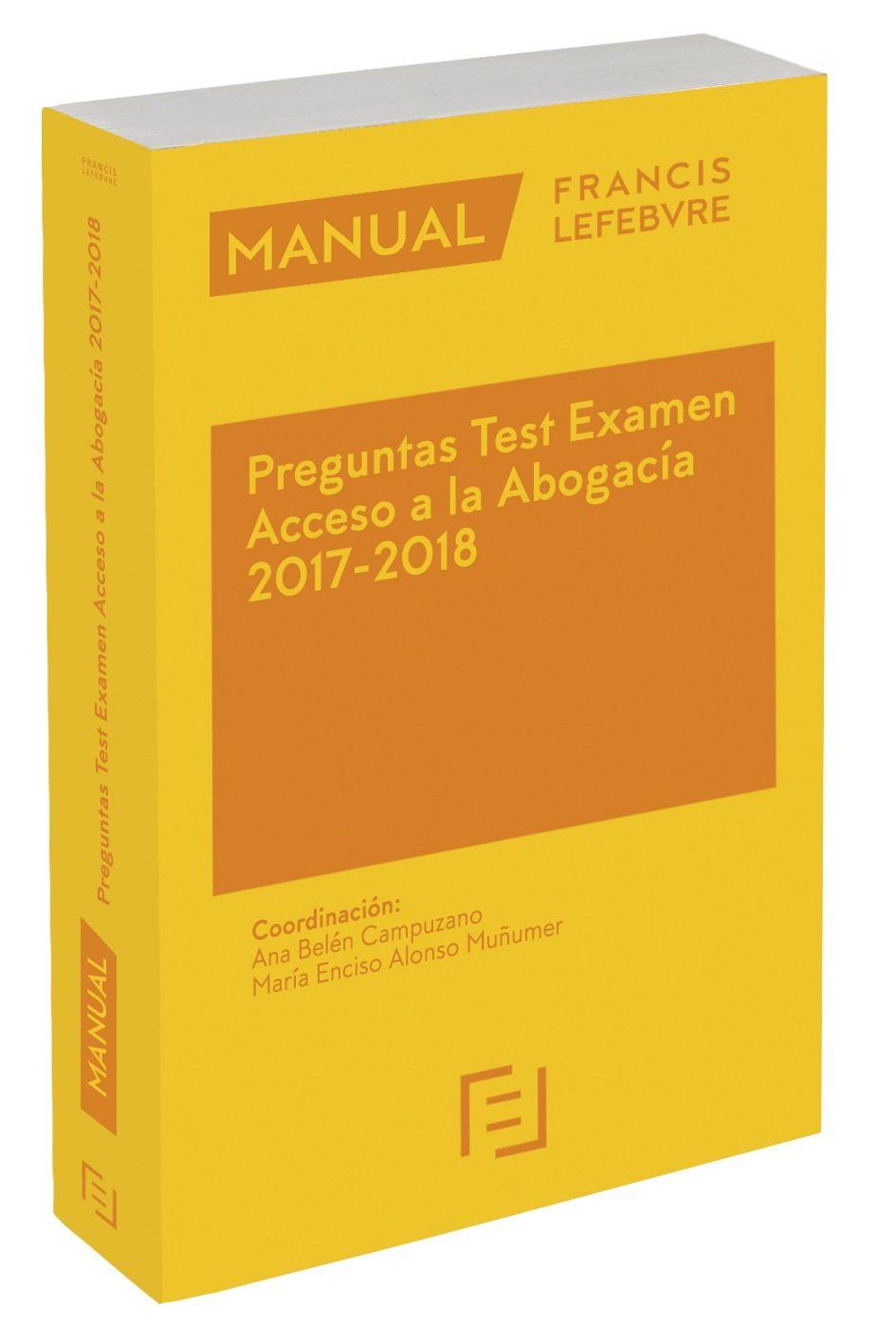 Manual Preguntas Test Examen Acceso A La Abogacía 2017-2018 por Vv.aa.