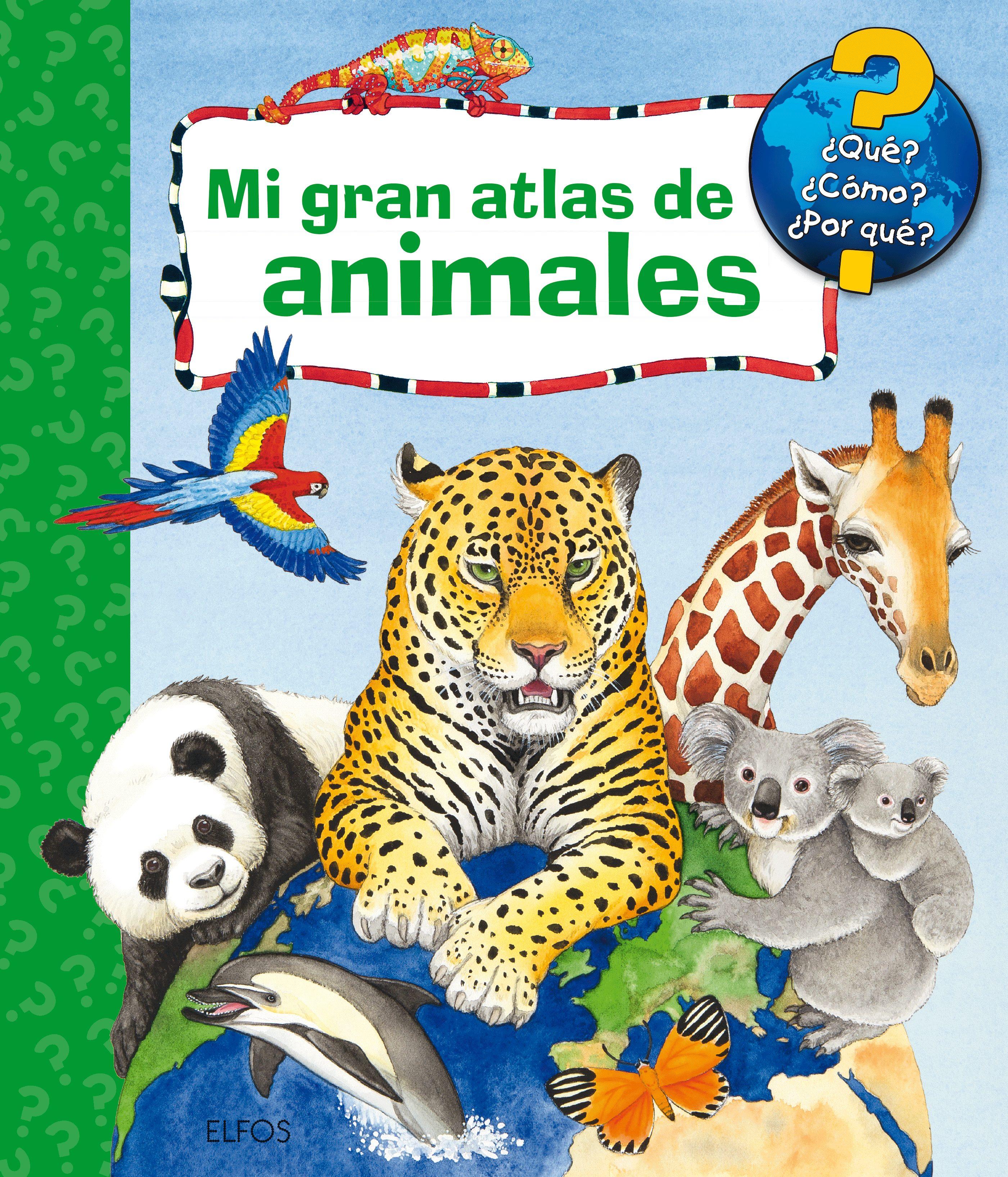 Mi Gran Atlas De Animales por Andrea Erne