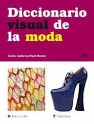 Diccionario Visual De La Moda por Gavin Ambrose
