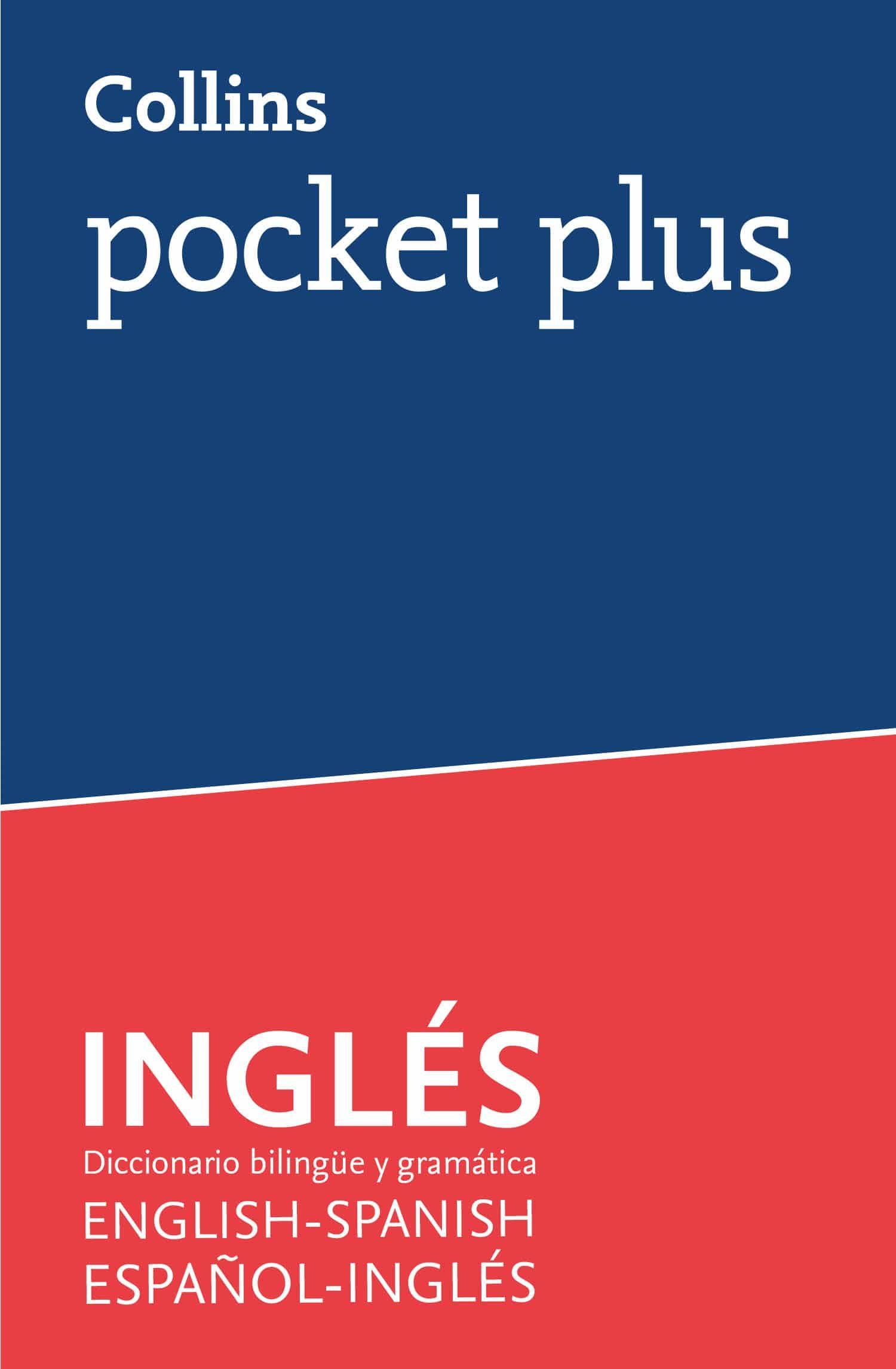 collins pocket plus: ingles - diccionario bilingüe y gramatica español-ingles / english-spanish-9788425355691