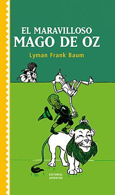 El Maravilloso Mago De Oz por Lyman Frank Baum