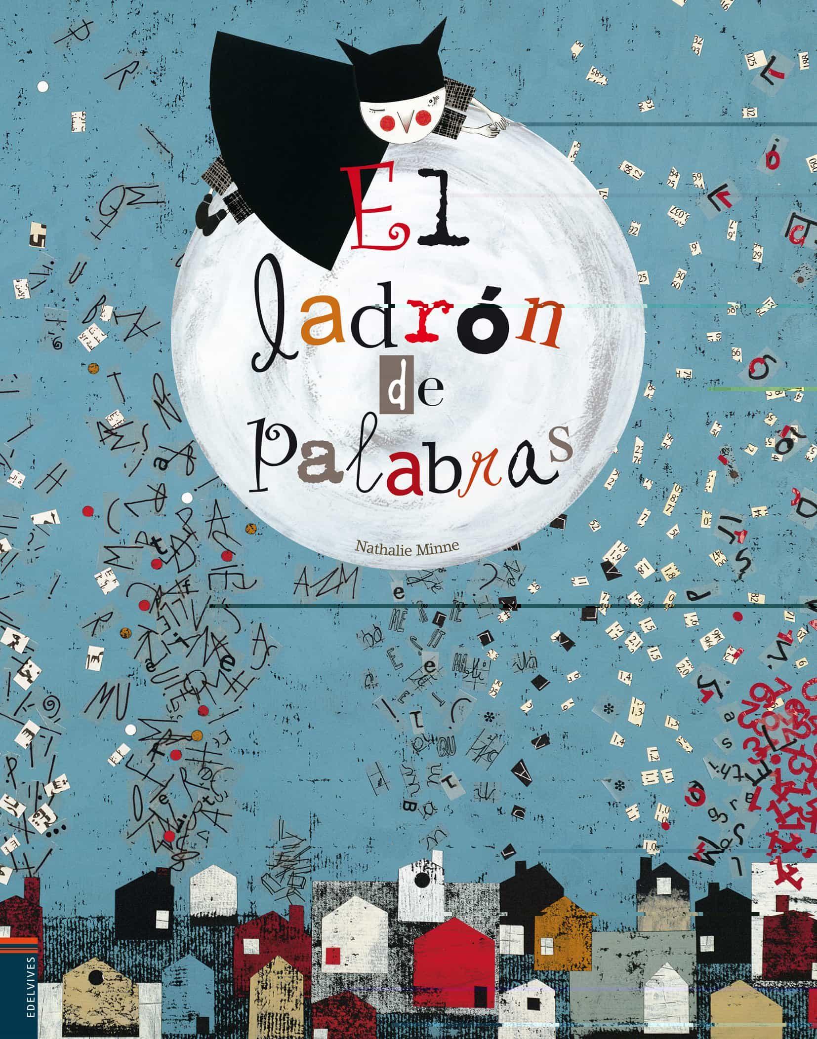 EL LADRON DE PALABRAS | NATHALIE MINNE | Comprar libro 9788426381491