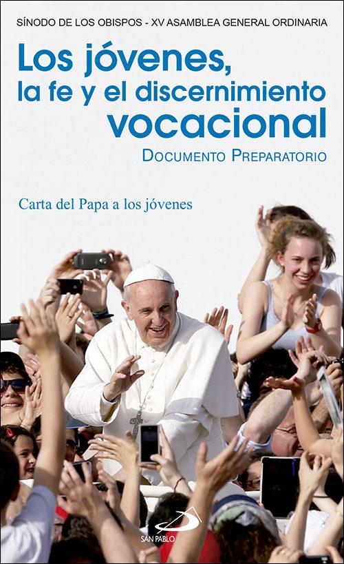 Resultado de imagen de Los jóvenes, la fe y el discernimiento vocacional