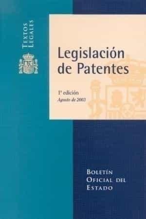 Legislacion De Patentes por Vv.aa.