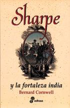 Sharpe Y La Fortaleza India por Bernard Cornwell
