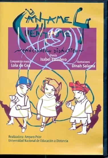 Cantame Y Cuentame Cancionero Didactico por Isabel Escudero