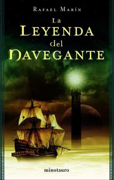 La Leyenda Del Navegante por Rafael Marin epub