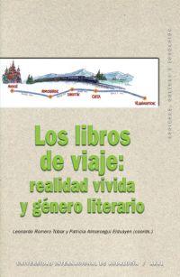 Los Libros De Viaje: Realidad Vivida Y Genero Literario por Leonardo Romero Tobar;                                                                                    P. Almarcegui Elduayen epub