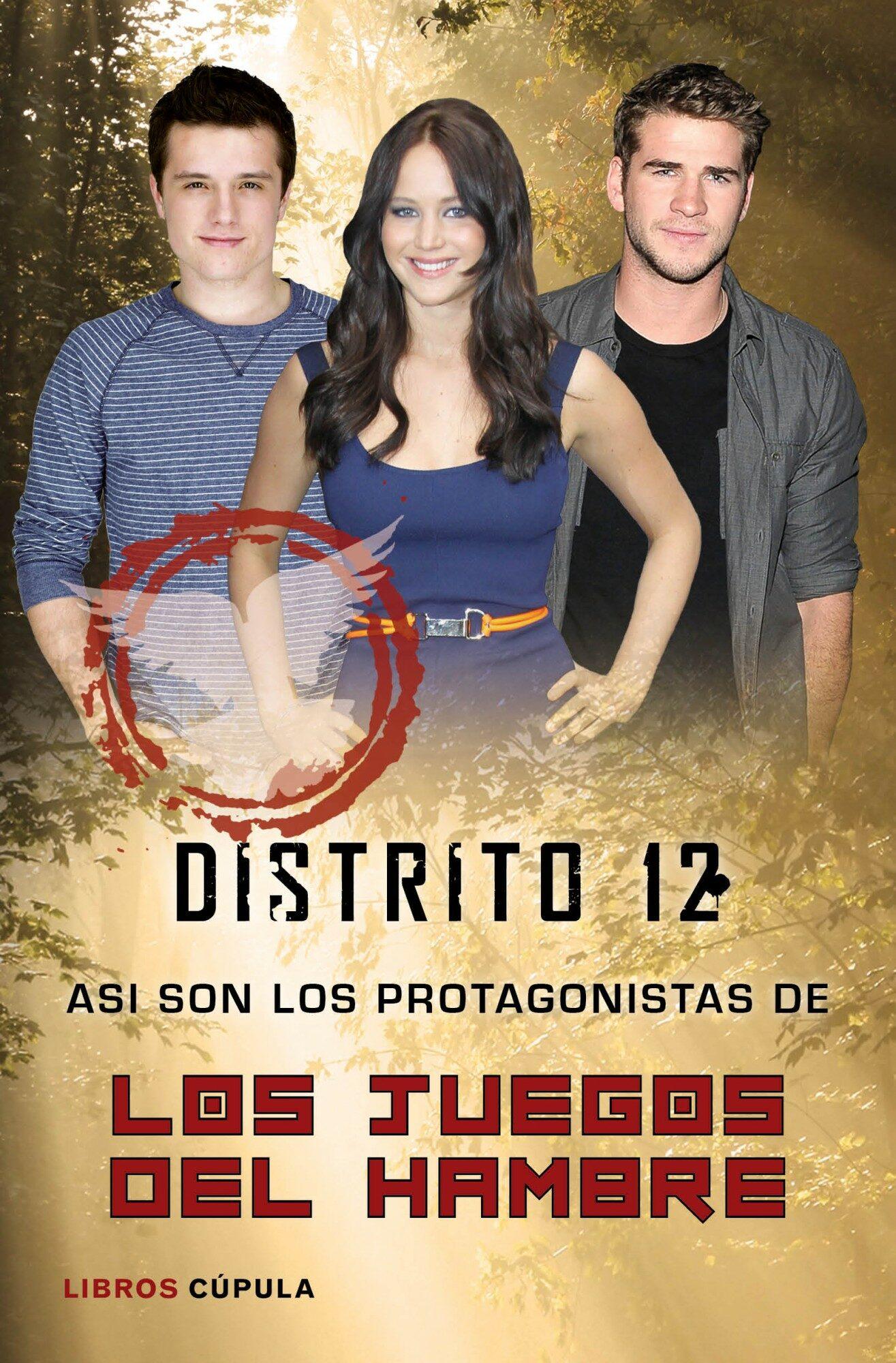 Distrito 12 Asi Son Los Protagonistas De Los Juegos Del Hambre Vv