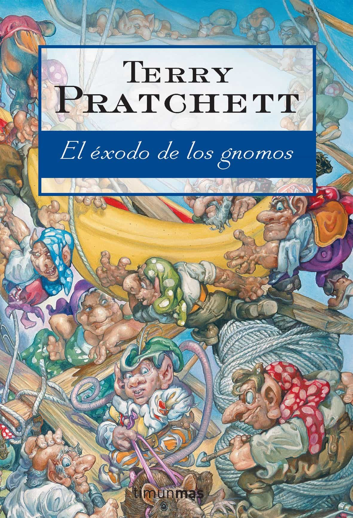 El Exodo De Los Gnomos por Terry Pratchett