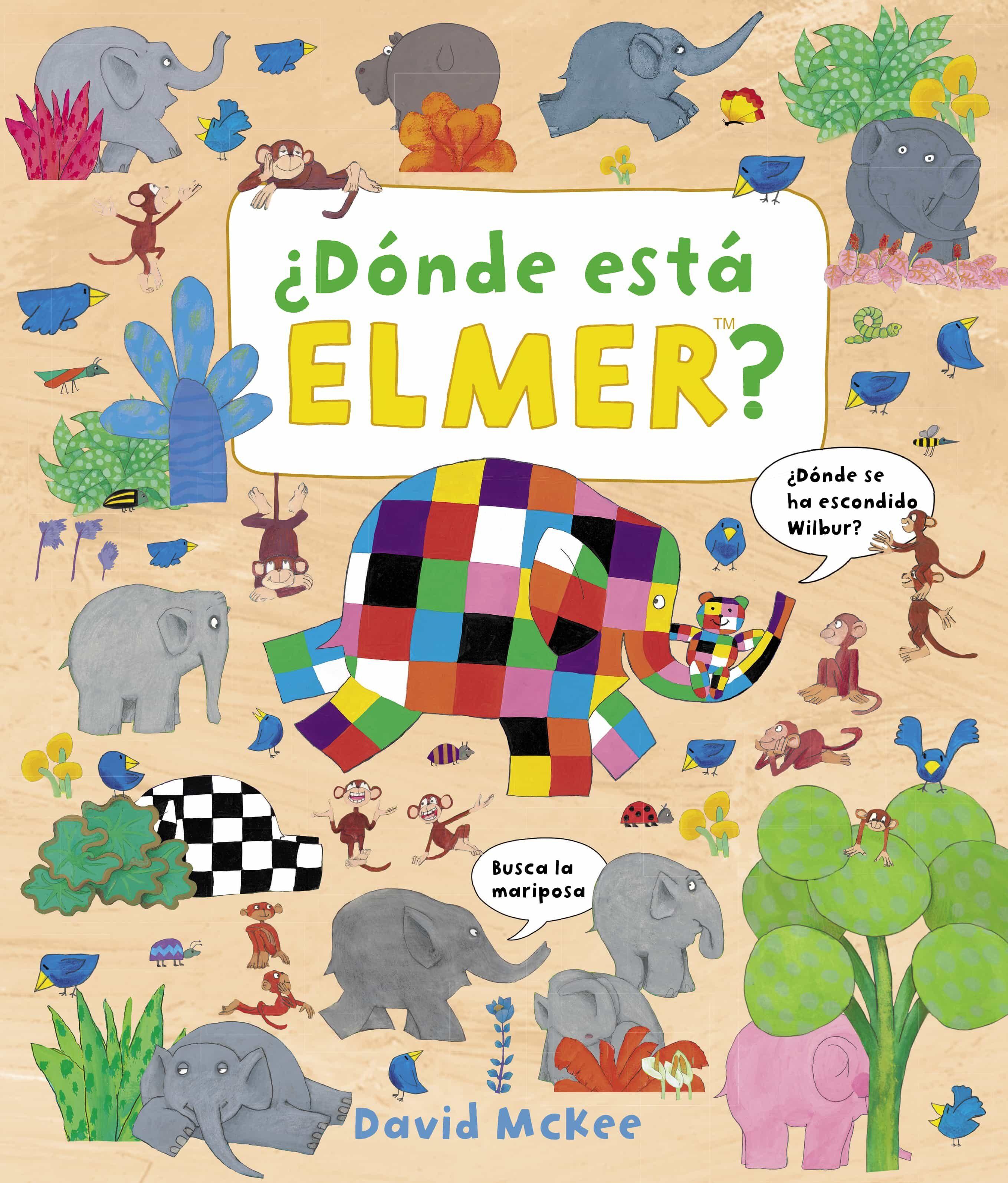 ¿donde Esta Elmer? (elmer. Album Ilustrado) por David Mckee