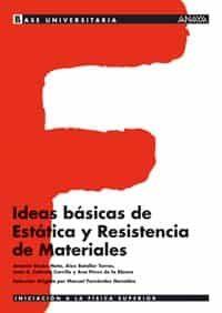 Ideas Basicas De Estatica Y Resistencia De Materiales por Vv.aa.
