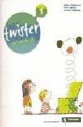 Twister 1: Activity Book (1º Educacion Primaria) por Vv.aa. epub