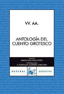 Antologia Del Cuento Grotesco por Vv.aa.