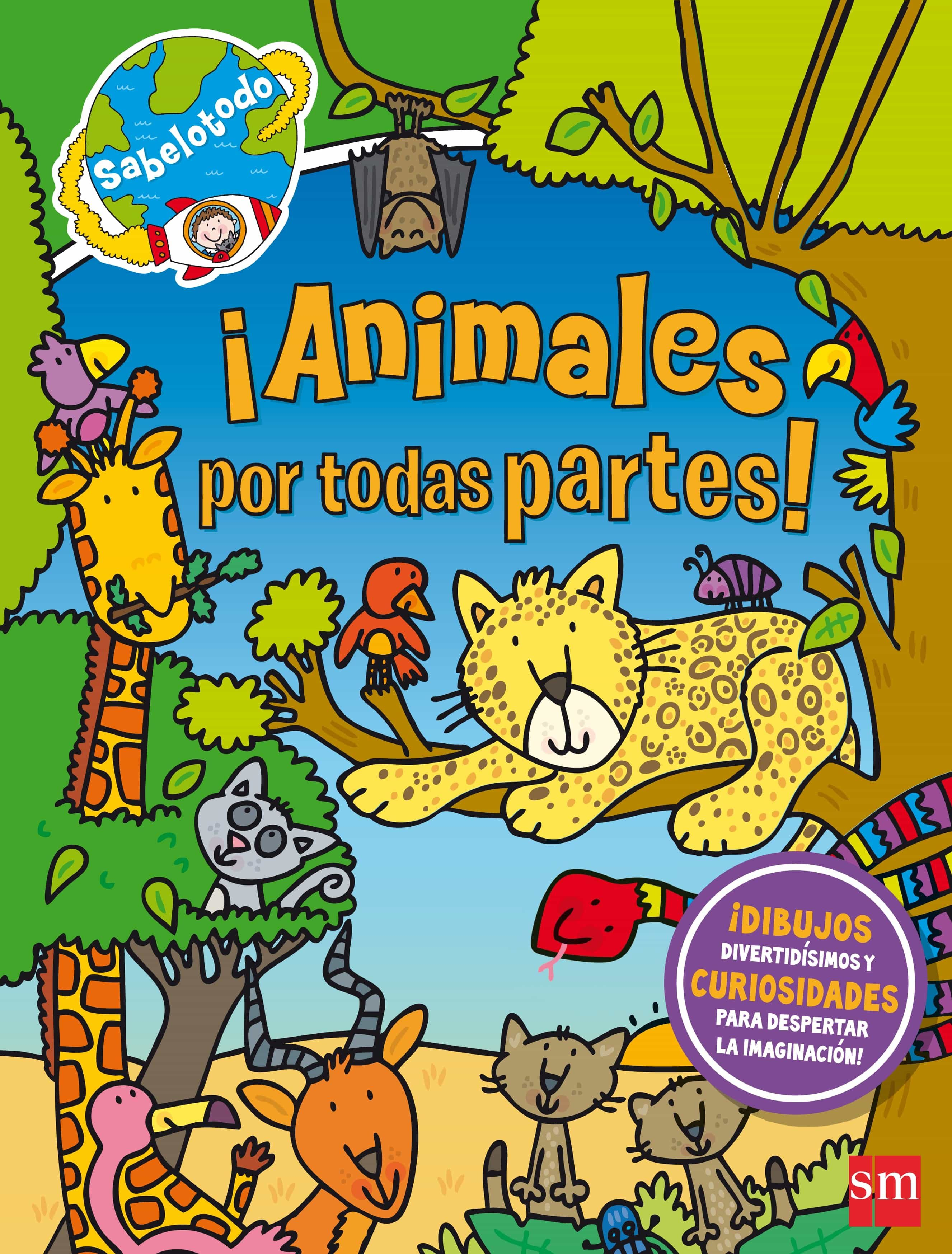 ¡animales Por Todas Partes! ( Sabelotodo ) por Sue Mcmillan