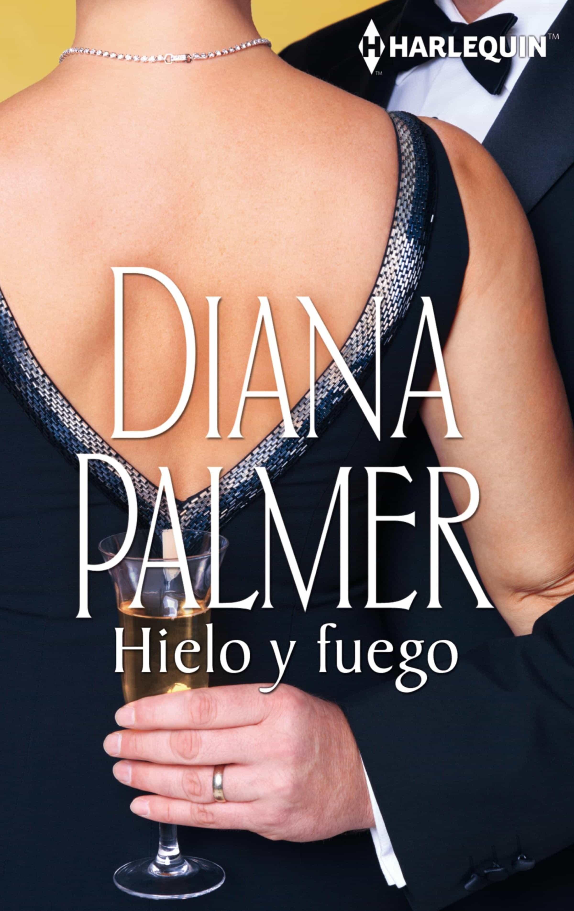 Hielo Y Fuego   por Diana Palmer