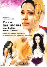 por que las indias son bellas como diosas-nuria langreo-asha miro-9788475567891
