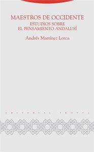 Maestros De Occidente: Estudios Sobre El Pensamiento Andalusi por Andres Martinez Lorca epub
