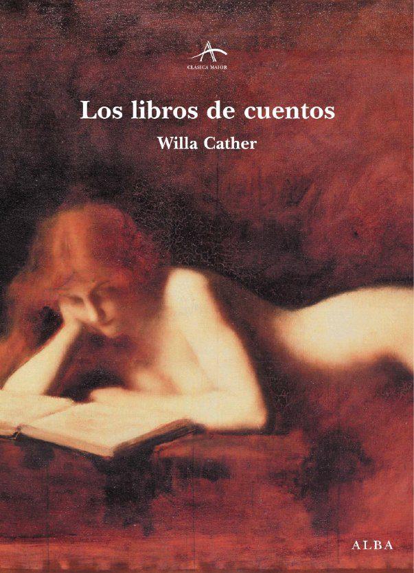 Los Libros De Cuentos por Willa Cather epub