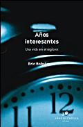 Años Interesantes: Una Vida En El Siglo Xx por Eric Hobsbawm epub