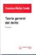 Teoria General Del Delito, 4ª Edicion por Francisco Muñoz Conde epub