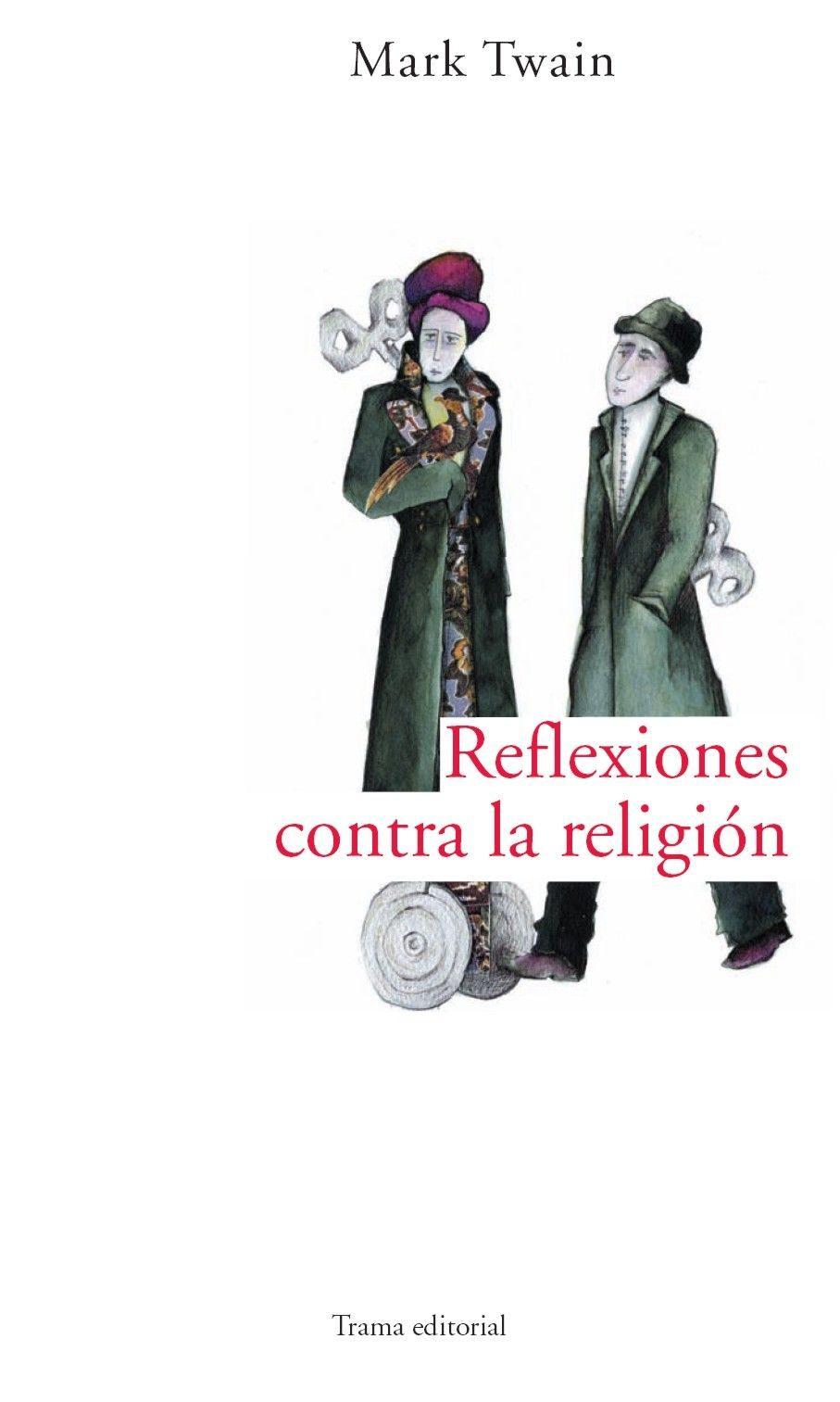 Reflexiones Contra La Religion (2ª Ed) por Mark Twain epub