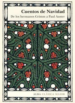Cuentos De Navidad: De Los Hermanos Grimm A Paul Auster por Vv.aa.