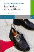 Las Huellas Del Equilibrista por Antonio Fernandez Molina epub