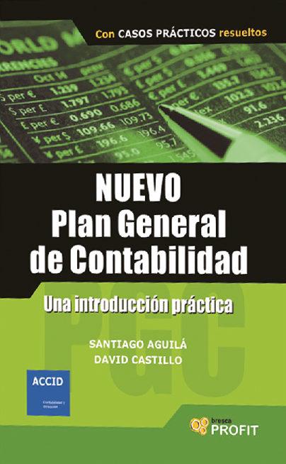 Nuevo Plan De General De Contabilidad Comentado por Santiago Aguila epub
