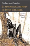 La Maravillosa Historia De Peter Schlemihl (2º Ed.) por Adelbert Von Chamisso epub
