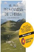 Mil Anys Pels Camins De L Herba El Llegat D Un Mon Que S Acaba por Ferran Miralles;                                                                                    Jordi Tutusaus epub