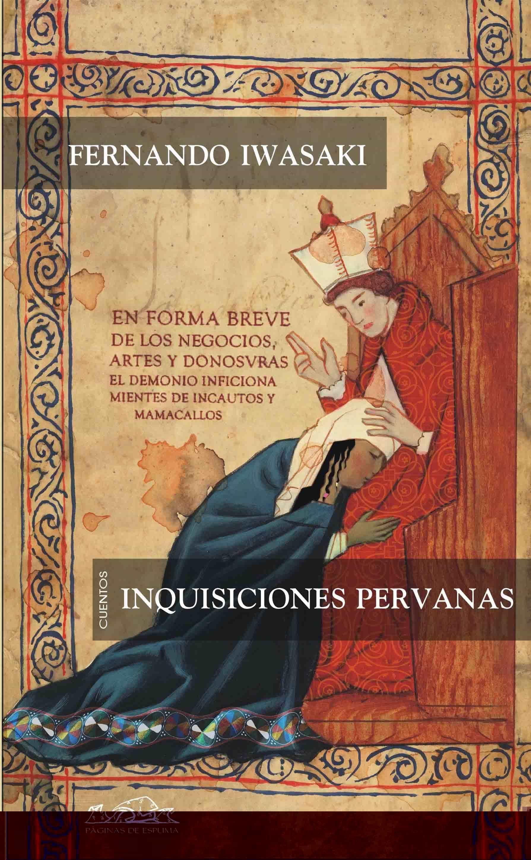 Inquisiciones Peruanas por Fernando Iwasaki epub