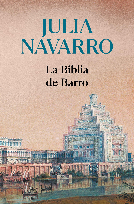La Biblia De Barro por Julia Navarro epub
