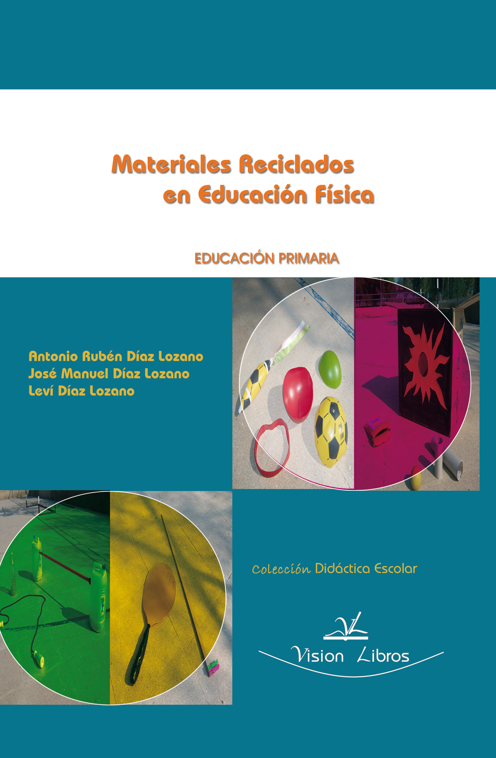 Materiales Reciclados En Educacion Fisica Educacion Primaria Ebook