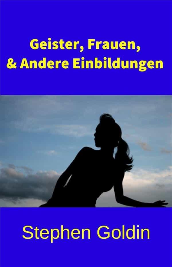 Geister, Frauen, & Andere Einbildungen   por  epub