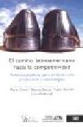 El Camino Latinoamericano Hacia La Competitividad por Vv.aa. epub