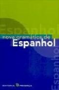 Nova Gramatica De Espanhol por H. E. M. O'donnell