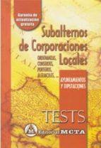 subalternos de corporaciones locales: test 9788482191102