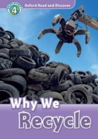 oxford read and discover 4. why we recycle (+ mp3) 9780194022101