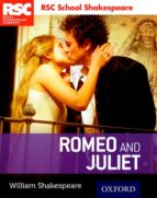 royal sheakespeare company: romeo and juliet william shakespeare 9780198364801