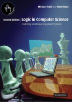 El libro de Logic in computer science: modelling and reasoning about systems (2nd ed.) autor MICHAEL HUTH EPUB!