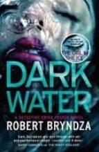 dark water-robert bryndza-9780751571301