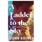 ladder to the sky john boyne 9780857523501