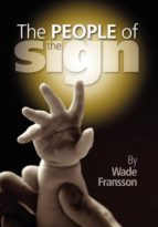 El libro de The people of the sign autor WADE FRANSSON- DOC!