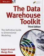 the data warehouse toolkit: the definitive guide to dimensional modeling (3rd ed.)-ralph kimball-9781118530801